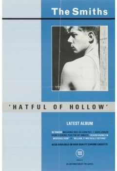 """Hatful of Hollow """"Latest Album"""", Scarce one. Release date: 1984, November The Smihs Original Promo Poster from the first single """"Hatful of Hollow"""" (Latest Album) distributed by The Cartel. Approx.Size: 14""""x21"""". Available at http://thesmiths.cat/shop/Smiths-original-posters"""