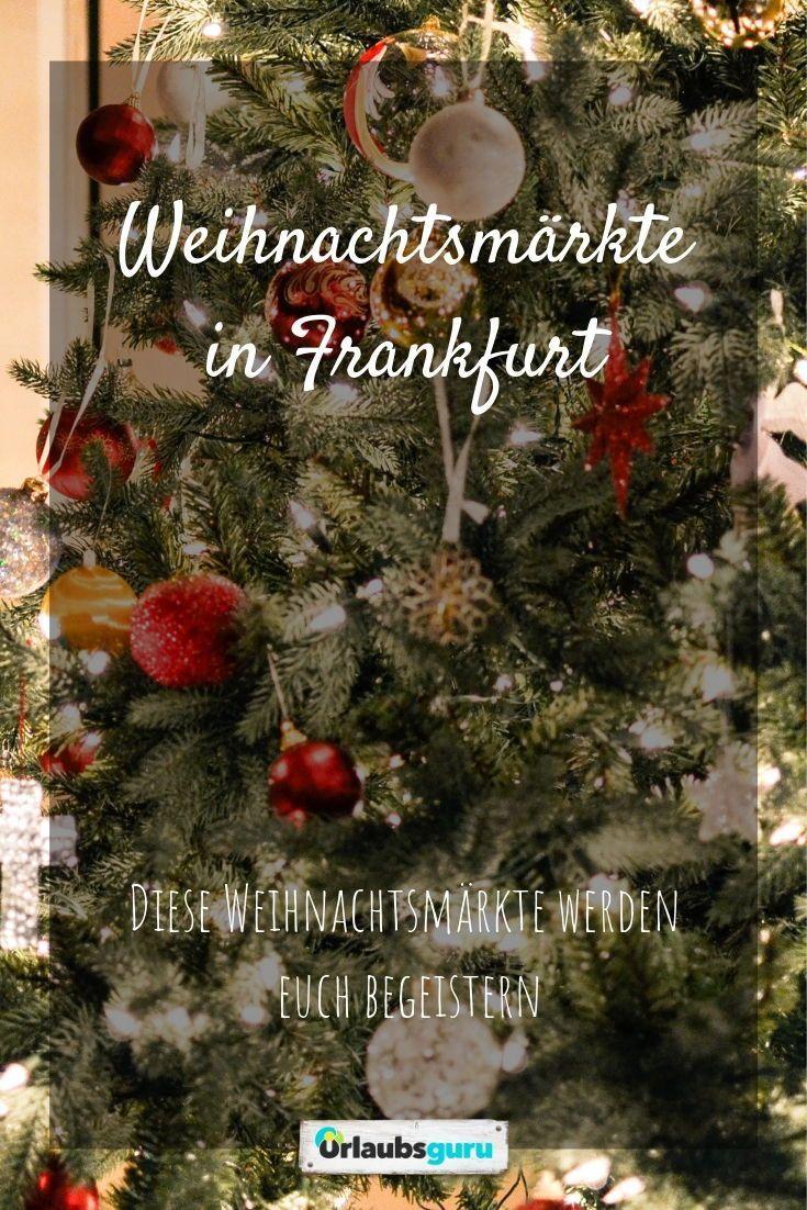 Schönster Weihnachtsmarkt Deutschland 2019.Die Schönsten 8 Weihnachtsmärkte In Frankfurt Am Main In 2019