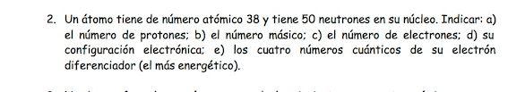Ejercicio 2, propuesta 2, JUNIO 1996. Examen PAU de Química de Canarias. Temas: estructura atómica.