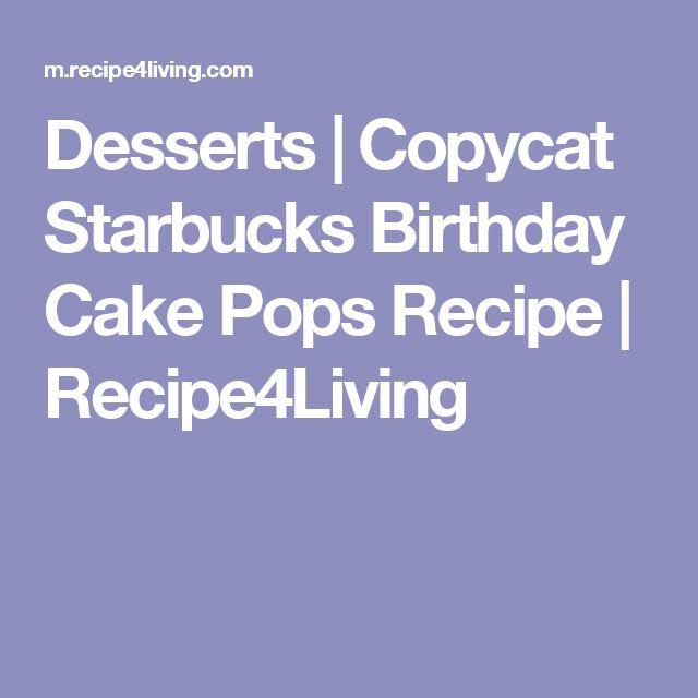Best 25 Cake pops recipe starbucks ideas on Pinterest Starbucks