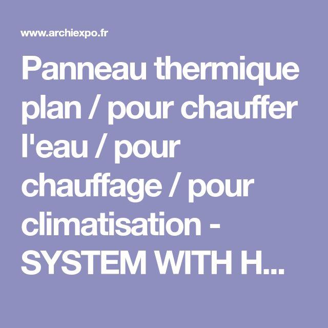 Panneau thermique plan / pour chauffer l'eau / pour chauffage / pour climatisation - SYSTEM WITH HOOK - CUPA PIZARRAS