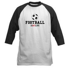 FOOTBALL IS MY LIFE Baseball Jersey  MORE @ http://www.cafepress.com.au/dd/92640745