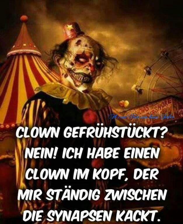 Clown kackt in die Synapsen lustig witzig Sprüche | Böse Sprüche