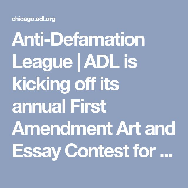 Anti-Defamation League | ADL is kicking off its annual First Amendment Art and Essay Contest for students grade 7 through 11 | Chicago