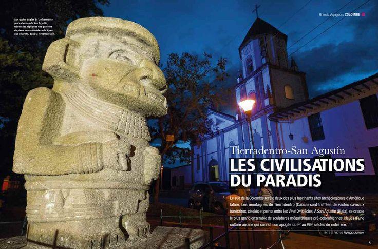 Grands reportages San Agustin Tierradentro  Les Civilisatiosn du Paradis