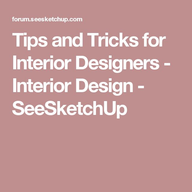 Tips and Tricks for Interior Designers   Interior Design   SeeSketchUp. 17 Best images about Digital Garage on Pinterest   Photoshop
