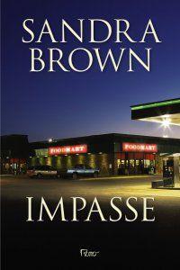 #Resenha IMPASSE da SANDRA BROWN publicado pela @Rocco Editora