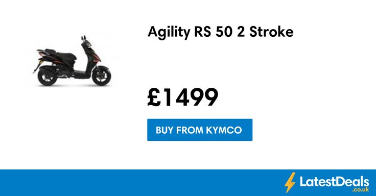 Agility RS 50 2 Stroke, £1499 at Kymco