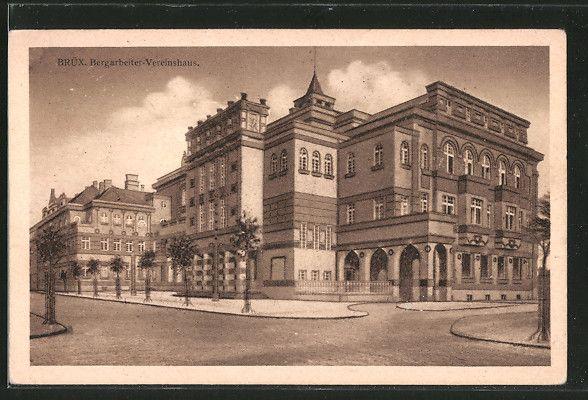 old postcard: AK Brüx / Most, Bergarbeiter-Vereinshaus