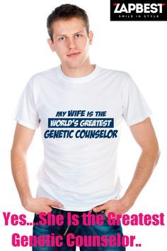 Quality Hoodies and tees... http://zapbest.com/products/wife-is-a-genetic-counselor  Made just for you! Printed in USA Fast Shipping! In Stock. Can Ship