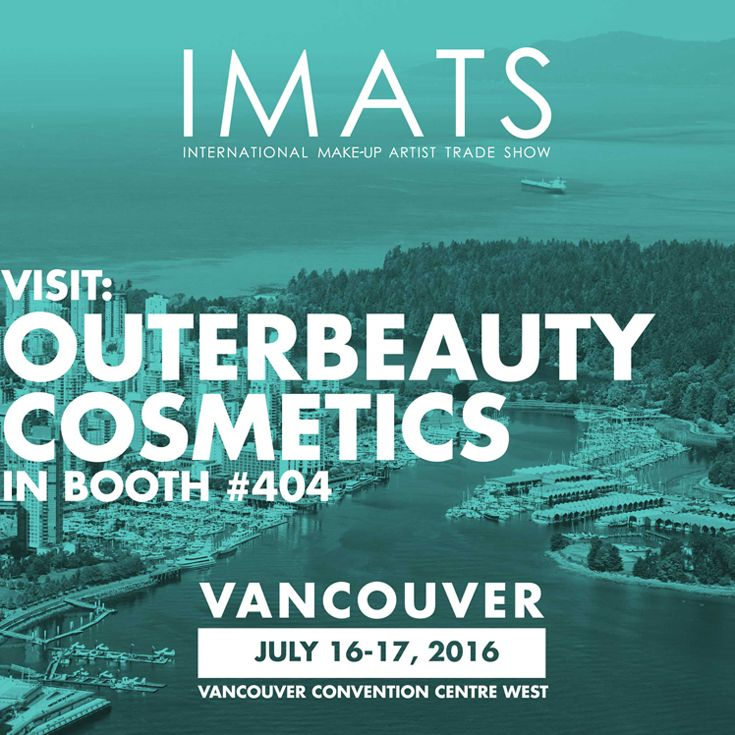 It's time for the Vancouver #IMATS again! Join us at the new Vancouver Convention Center West on July 16-17, 2016 at booth 404. We'll be offering special show discounts.  #imatsvancouver #imatsvancouver2016 #imats2016 #makeupshow #cosmetics #makeup #bbloggers #beautybloggers #makeupchat #makeuptalk #makeupjunkie #beauty #makeupaddict #mua #promua #makeupartist #promakeupartist  #outerbeautycosmetics #outerbeautyinc