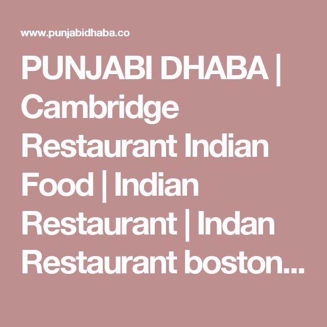 PUNJABI DHABA | Cambridge Restaurant Indian Food | Indian Restaurant | Indan Restaurant boston MA
