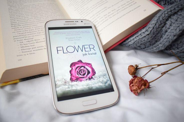 Paulina Kaleta: Elizabeth Craft, Shea Olsen, Flower. Jak kwiat