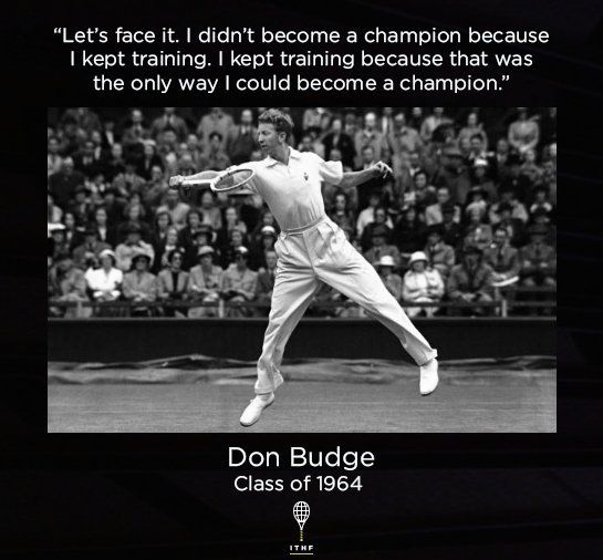 #Motivation from Don Budge, who completed the first ever Grand Slam in 1938! #tennis #ATP