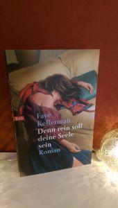 Faye Kellerman - Denn rein soll deine Seele sein