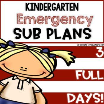 3 FULL DAYS!!!! Kindergarten Emergency Sub Plans - Quarter 1 | TpT