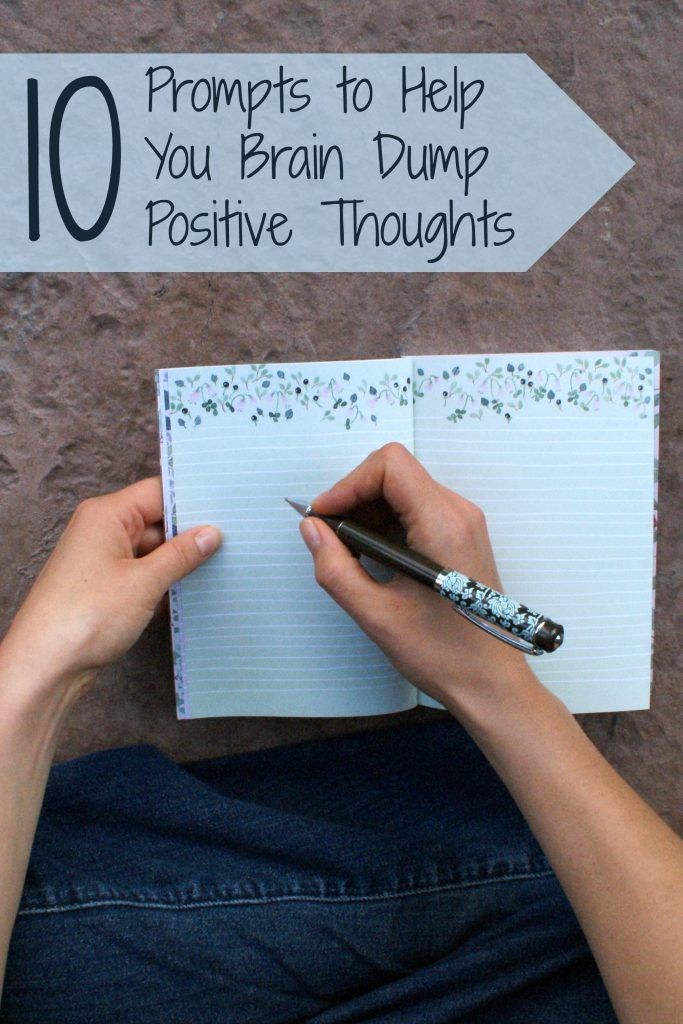 10 Prompts to Help You Brain Dump Positive Thoughts