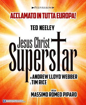 JESUS CHRIST SUPERSTAR TORNA IN EUROPA