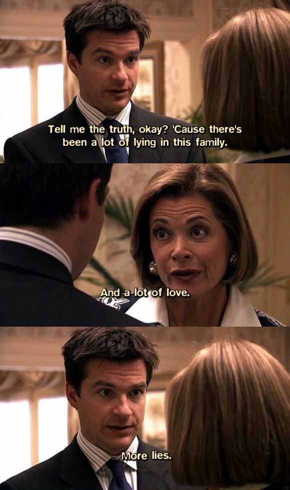 Arrested Development quotes | More lies