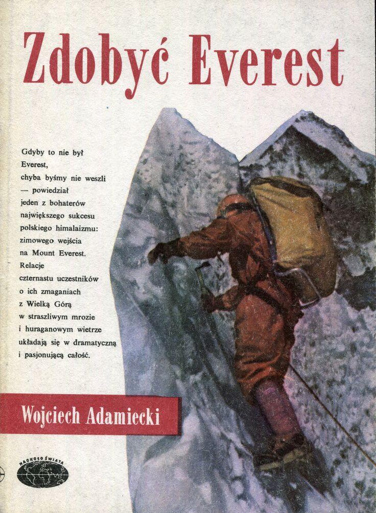 """""""Zdobyć Everest"""" Wojciech Adamiecki Cover by Janusz Grabiański (Grabianski) Book series Naokoło Świata Published by Wydawnictwo Iskry 1984"""