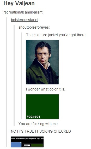 Valjean's coat color number. -- Musicals, Les Miserables, funny Tumblr post, characters