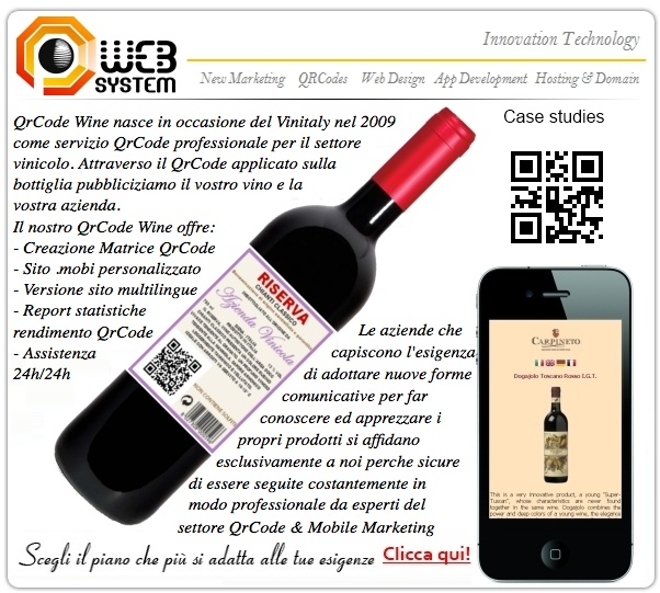 QRCode Wine was born in 2009 on the occasion of the Vinitaly as a professional QRCode service for the  Wine sector. Through the QRCode applied on the bottle advertise your wine and your Winery. The Winery that understand the need to adopt new forms communicative to advertise and make appreciate their  products rely only to us because they are secure to be followed at all times in a professional manner by experts QRCode sector & Mobile Marketing.  http://qrcodewine.it