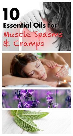 10 Essential oils for muscle spasms and cramps