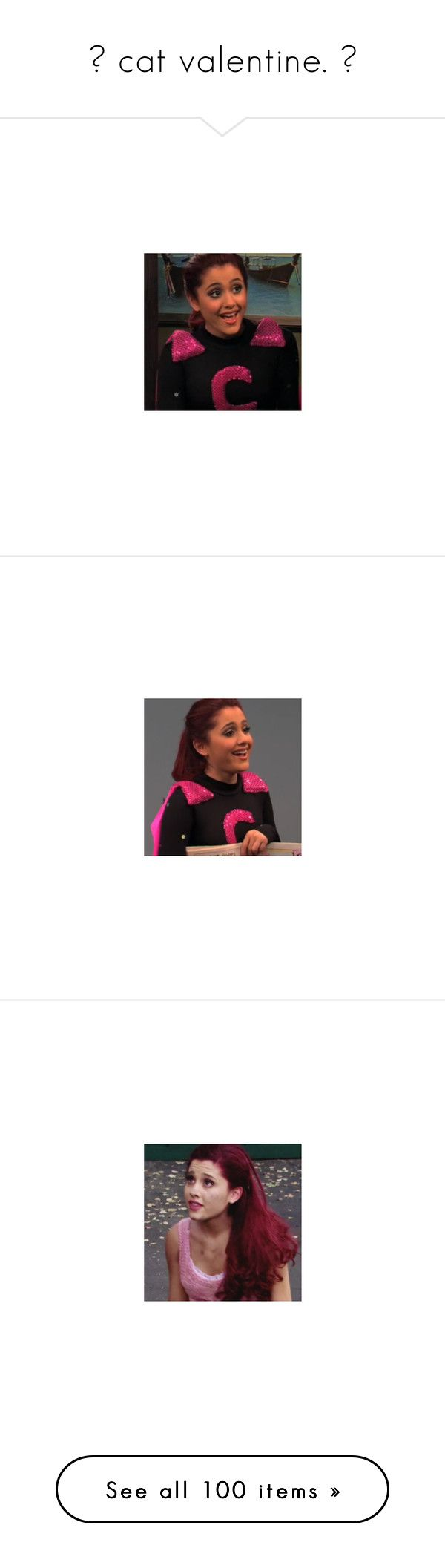 """""""▬ cat valentine. ▬"""" by disney-clipper ❤ liked on Polyvore featuring ArianaGrande, Victorious, CatValentine, SamAndCat, ariana grande and ariana"""