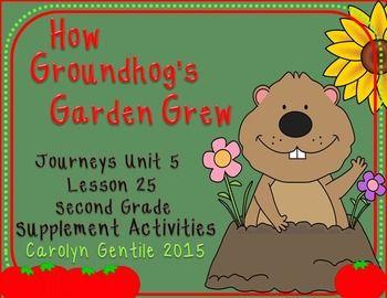 How Groundhog 39 S Garden Grew Journeys Unit 5 Lesson 25 Supplement Materials Second Grade Common