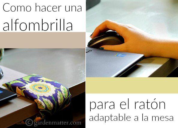 enrHedando: Alfombrilla raton pc adaptable a la mesa