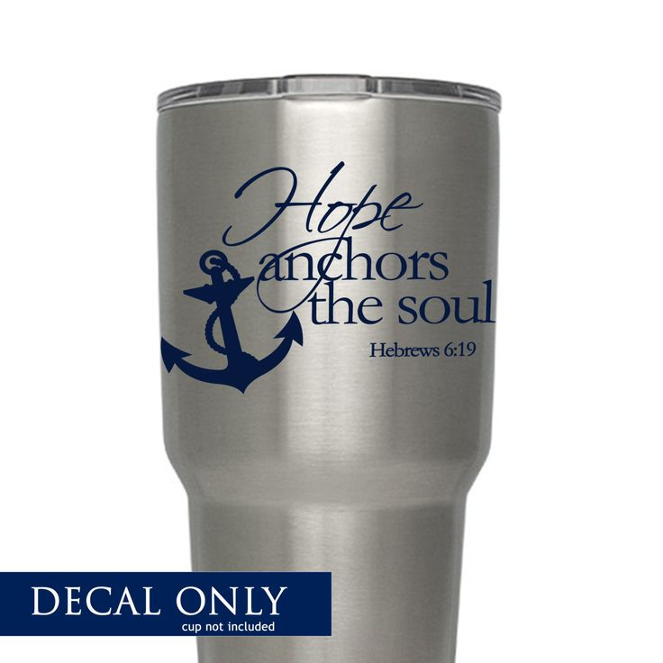 Hope anchors the soul decal vinyl sticker monogram yeti rtic tumbler decal by amberrockstar