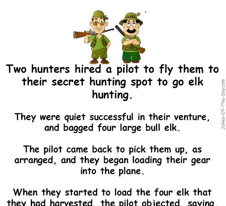 Two elk hunters go hunting - crash, elk, Funny, funny clean joke, hunters, hunting, Joke, Joke Of The Day, plane