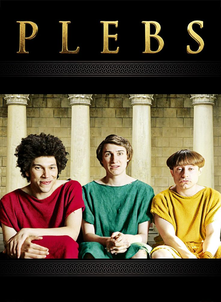 Plebs de Tom Basdenr et Sam Leifer Avec Tom Rosenthal, Joel Fry, Ryan Sampson...
