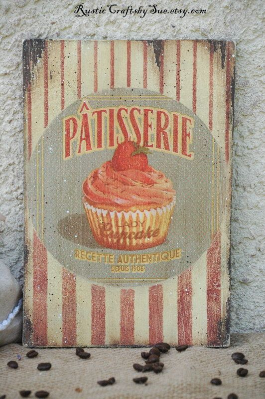 This lovely Patisserie sign has been made with help of decoupage technique. I used a beautiful French bakery illustration. I painted the wooden