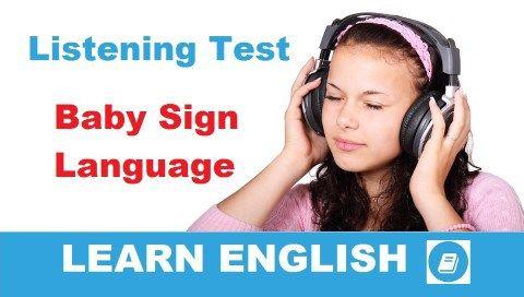 Baby Sign Language - Középfokú hallás utáni értés teszt