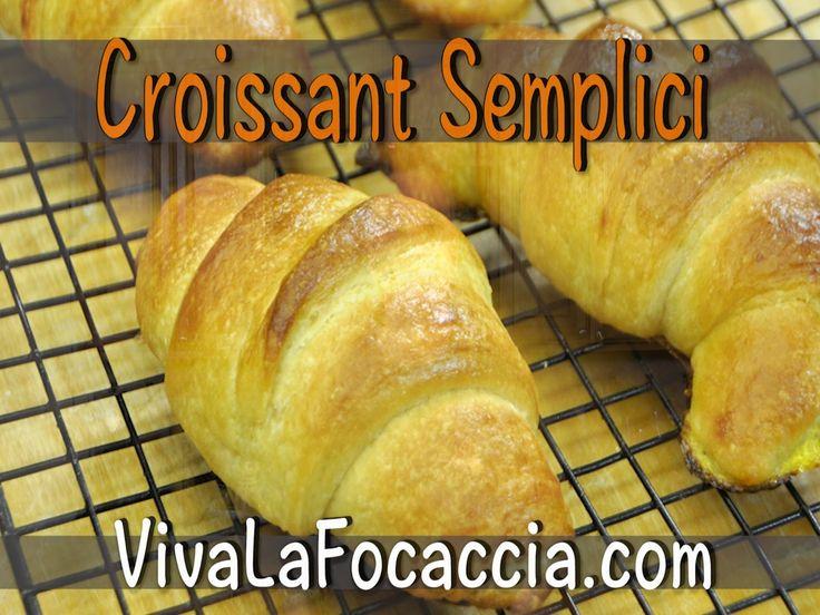 Ricetta Croissant Facili e Veloci Fatti in Casa