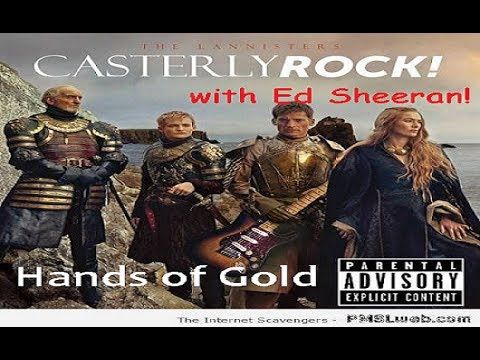 Hands of Gold - Ed Sheeran Lannister Song (Prehistoric Remix) Game of Th...
