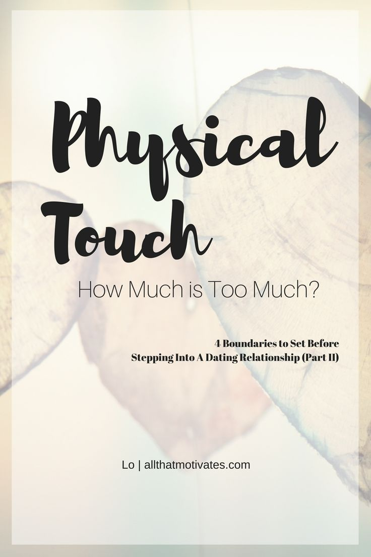 Physical Touch. How Much Is Too Much? #allthatmotivates http://wp.me/p4MPm4-JV