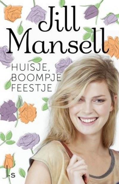 Huisje boompje feestje - Jill Mansell . heel goed, net als alle boeken van Jill Mansell. leest vlot