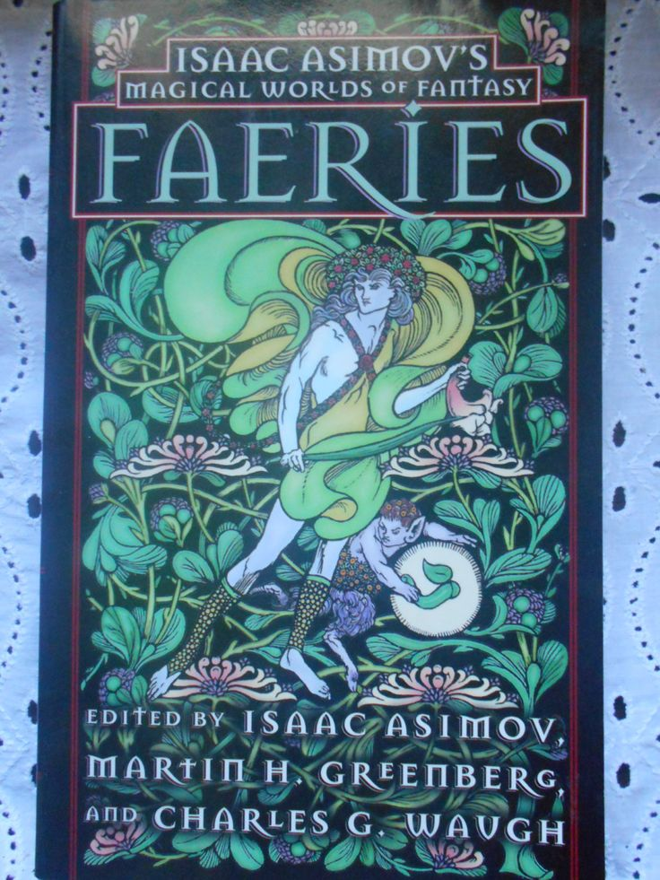 Faeries Isaac Asimov's Magical worlds of fantasy edited by Isaac Asimov, Marting GreenBerg and Charles Waugh. Paperback 1991 by MarginaliaBooks on Etsy