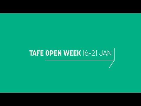 TAFE Open Week January 16 - 21 - YouTube