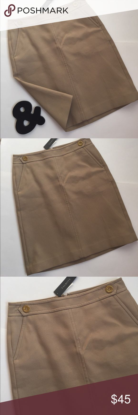 Talbots Tan Pencil Skirt Talbots pencil skirt in Tan/Khaki color. Front slant pockets. Two gold colored waist button detail. 100% Polyester lining. Concealed back zipper. 100% Cotton. Textured. Extra button. Perfect condition with tags. Talbots Skirts Pencil