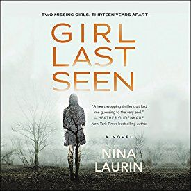 "Another must-listen from my #AudibleApp: ""Girl Last Seen"" by Nina Laurin, narrated by Vanessa Johansson."