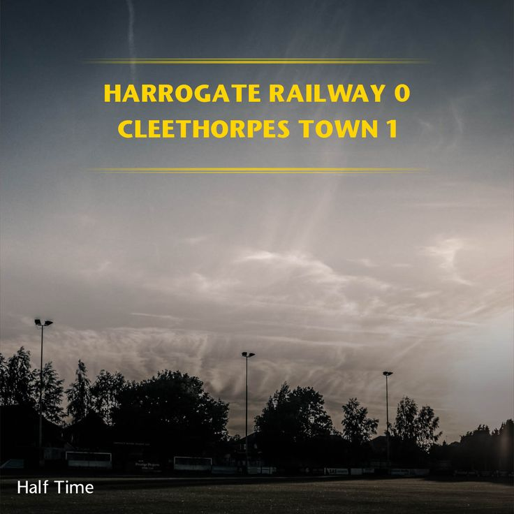 HT: Harrogate Railway 0-1 Cleethorpes Town    @therailfc @CleetownFC @Howell_rm @TomHarle96