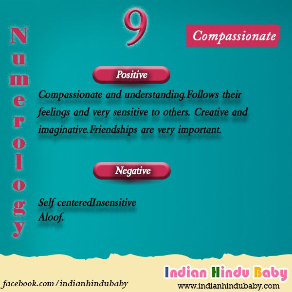 People with number 9 are compassioante. Let's know baby names for those born with number 9 - https://www.indianhindubaby.com/numerology-number-9/