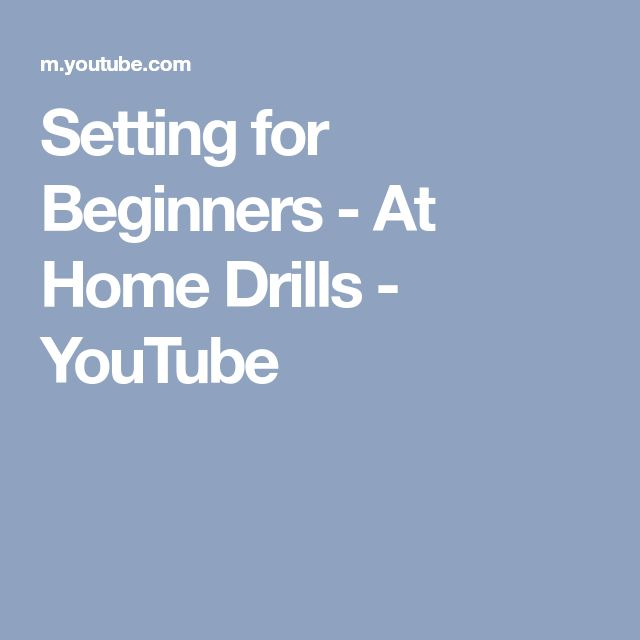 Setting for Beginners - At Home Drills - YouTube