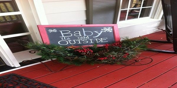 Christmas Porch Decorating Ideas with Baby It's Cold Outside Quotes