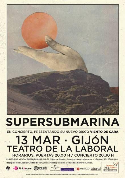SUPERSUBMARINA Viernes, 13 de Marzo de 2015 Teatro de la Laboral Gijón, Asturias (ESPAÑA)