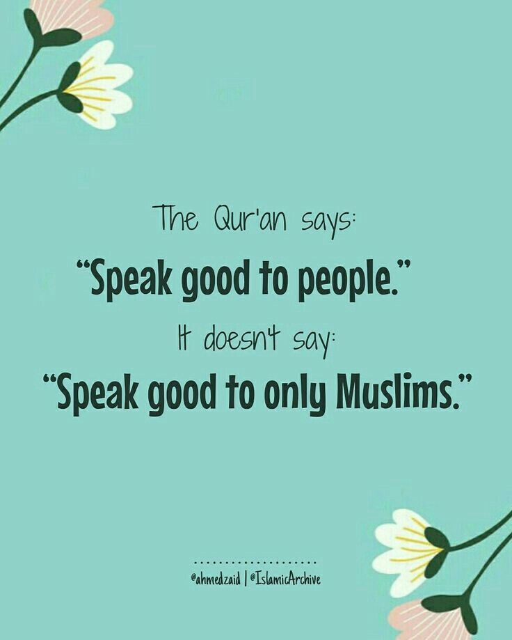 Qur'an verse: Ve nice to everyone. Alhamdulillah