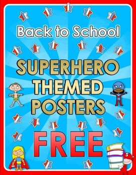 Back to School - Superhero themed posters - FREE
